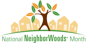 National NeighborWoods Month Logo